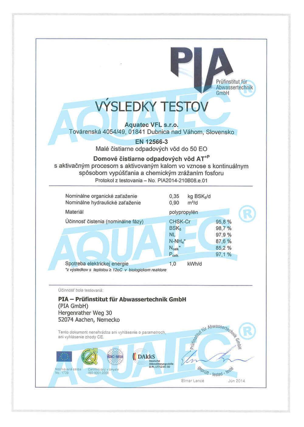 ČOV AT plus P byla taktéž v roce 2014 a 2018 samostatně podrobena testu účinnosti čistění podle normy EN 12566-3 s použitím přídavného zařízení pro dávkovaní srážedla na dosažení zvýšené účinnosti při odbourávání fosforu (P).